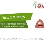 FMT Vancomycin PSC Support Survey