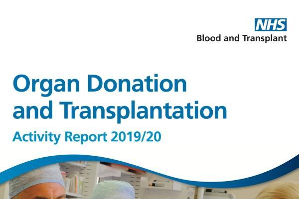 Organ Donation and Transplant Activity Report 2019-2020